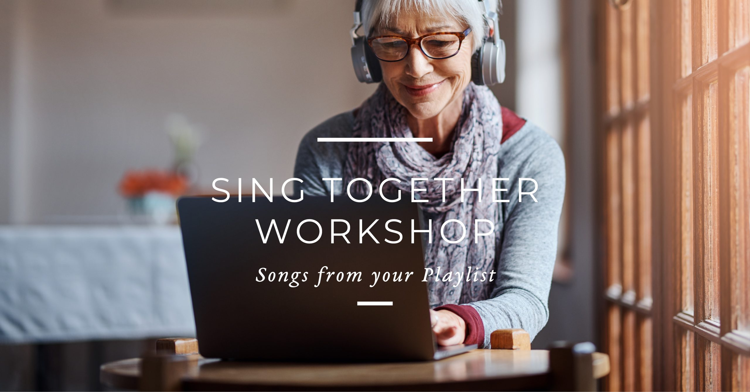 Sing Together Workshop – Option Three