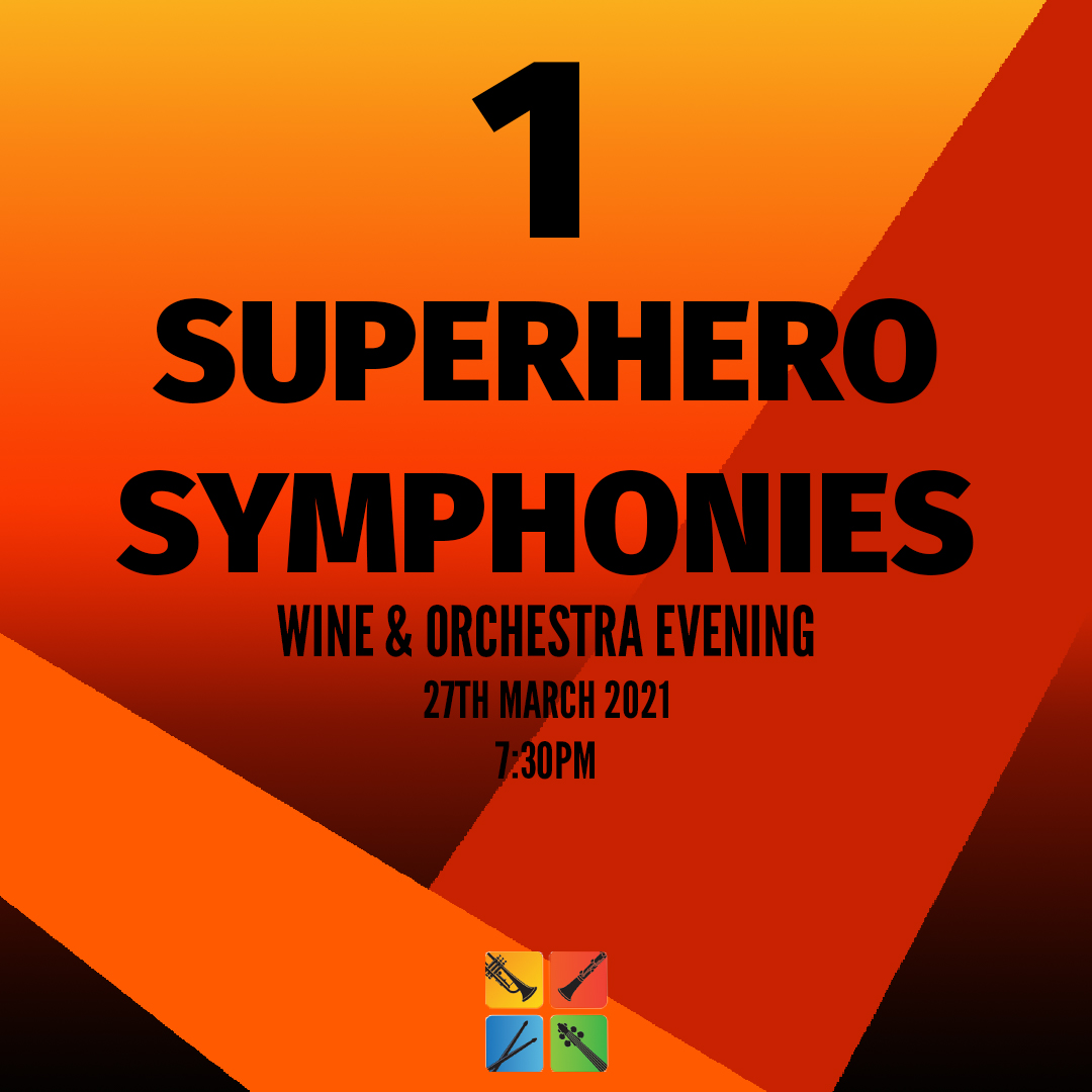 Superhero Symphonies –  Wine Tasting with Orchestra Live