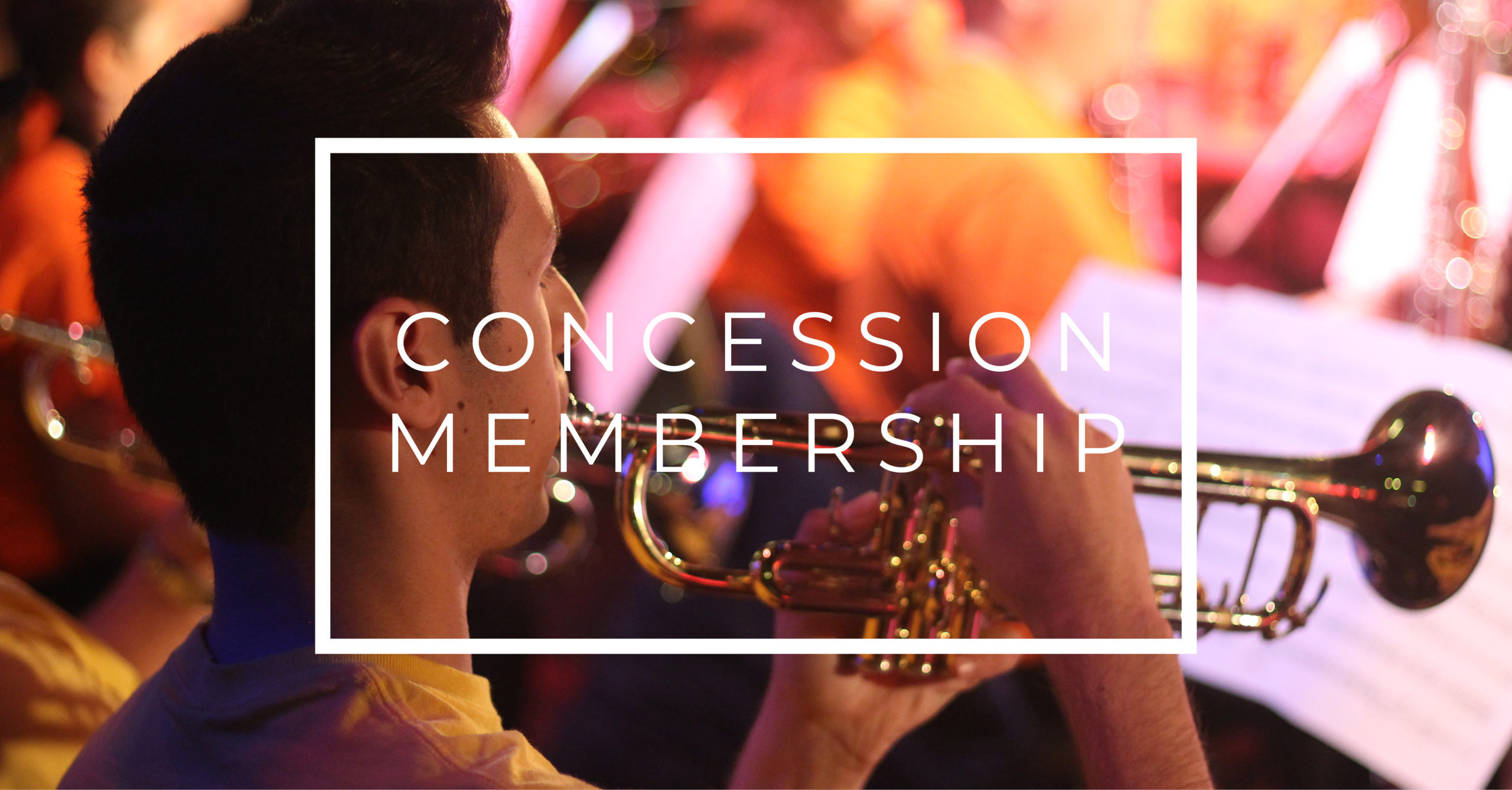Orchestra Membership – Concession