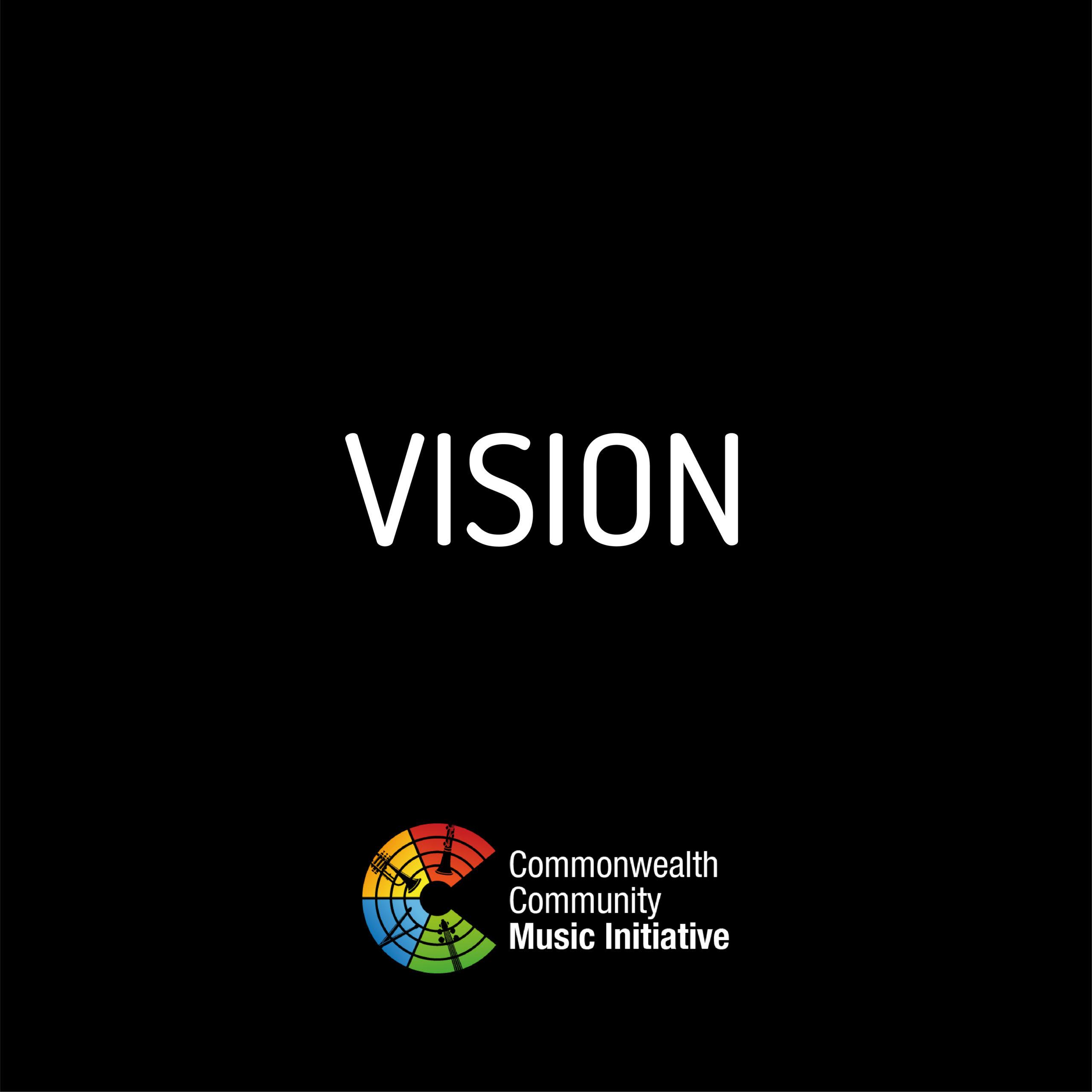 Commonwealth Community Music Initiative | Vision