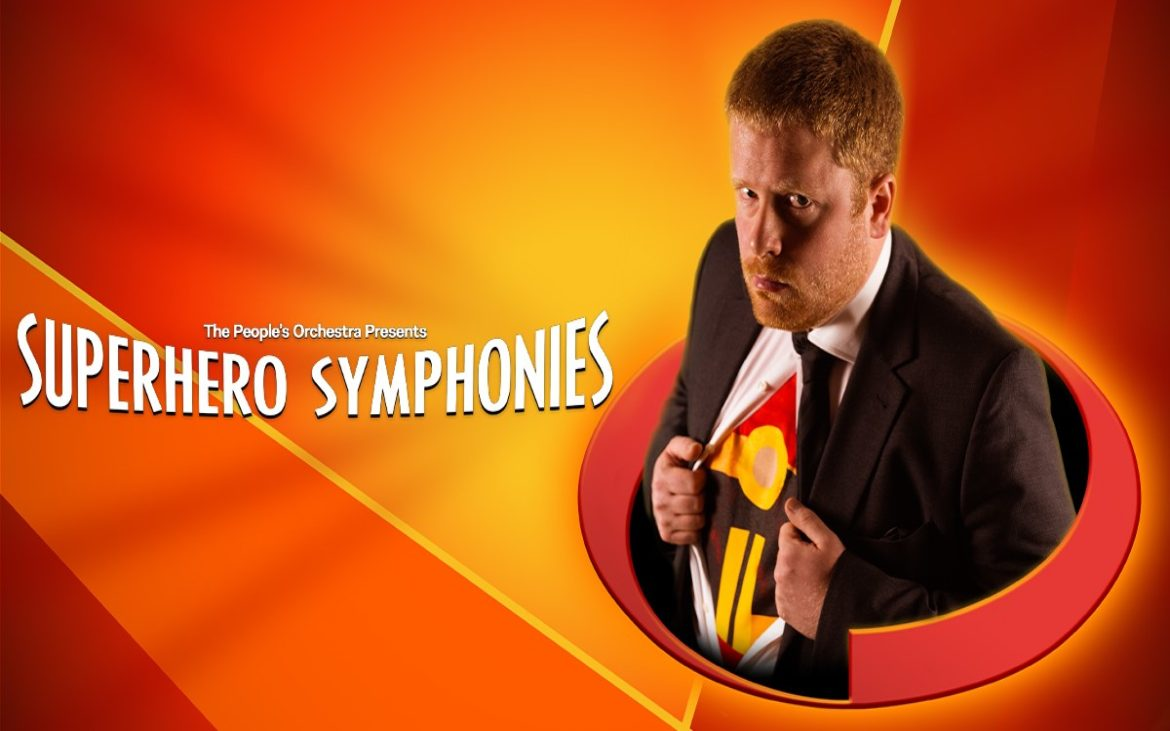 Superhero Symphonies with LIVE Orchestra